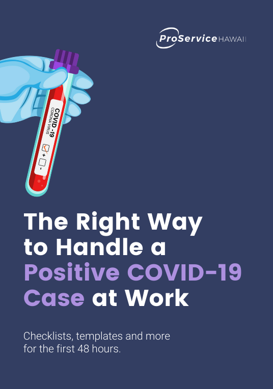 The Right Way to Handle a Positive COVID-19 Case at Work